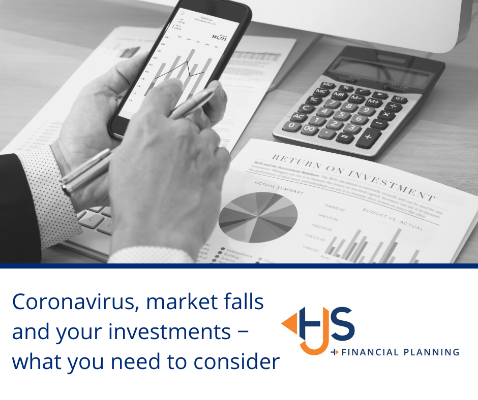 Coronavirus, market falls and your investments